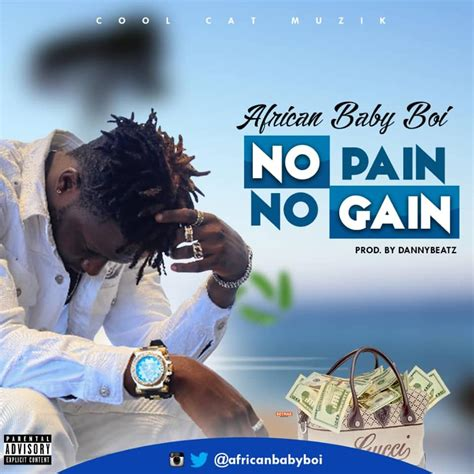 Download African Baby Boi - No Pain No Gain – | Mp3 ...