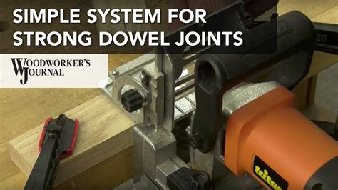 strong  simple dowel joints  triton doweling joiner