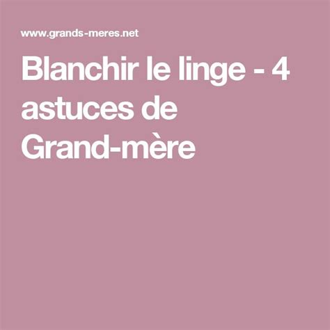 1000 ideas about blanchir linge on blanchir le linge economiser and comment