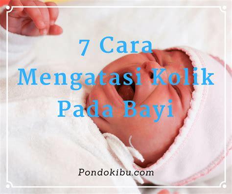Wanita Mengandung 4 Bulan 7 Cara Mengatasi Kolik Pada Bayi