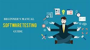 Beginner U2019s Manual Software Testing Guide