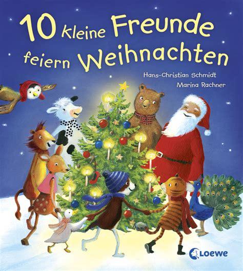 10 Kleine Freunde Feiern Weihnachten Von Hanschristian
