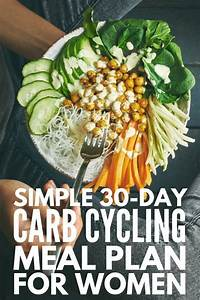 The Carb Cycling Diet For Beginners  30 Days Of Carb