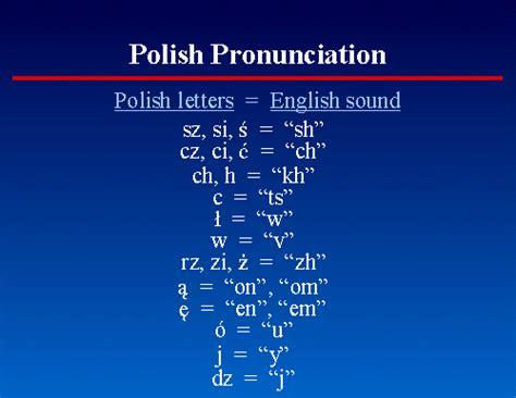 24. Polish Pronunciation