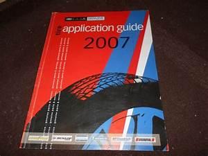 2007 Motorcraft Ford Lincoln Mercury Tire Application