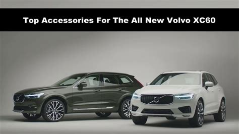 top accessories      volvo xc youtube
