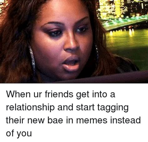 New Relationship Memes - memes about new relationships mutually