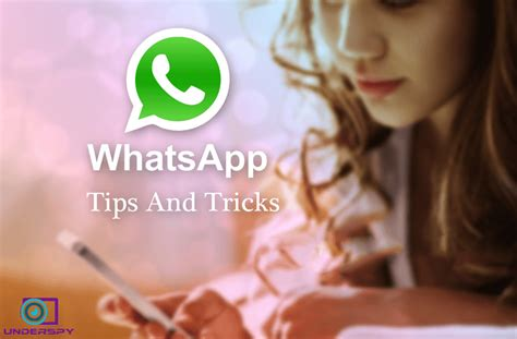 whatsapp tricks how to disable read receipts underspy phone app