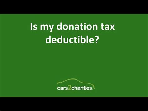 if i donate a car is it tax deductible car donation program