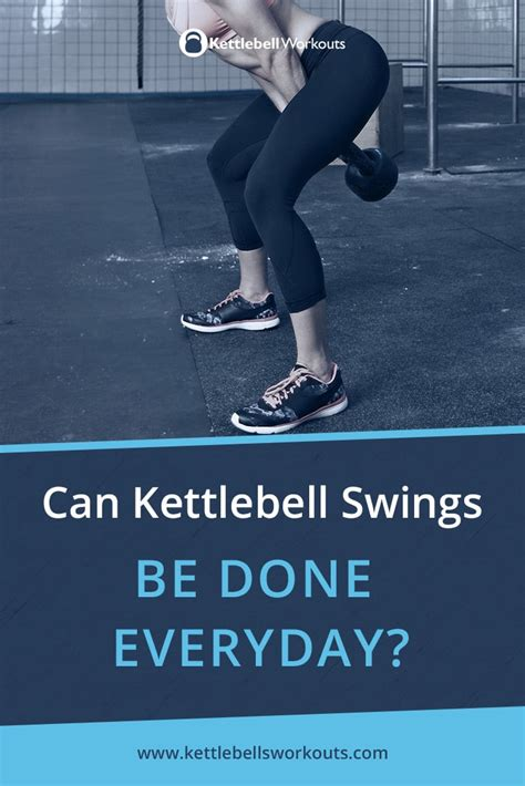 kettlebell swings everyday done every swing daily twice kettlebells asked probably ok question once per same week