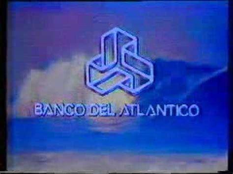 Comercial Banco del Atlántico 1980 (México) - YouTube