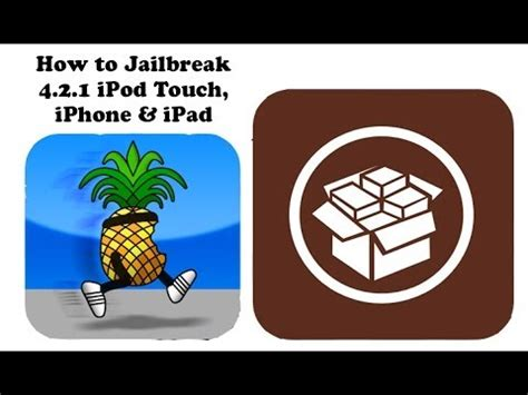 how to jailbreak a iphone 4 how to jailbreak 4 2 1 ipod touch iphone