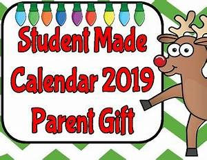 Student Made Calendar 2018 Parent Gift by Mary Bown