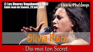 Youtube Olivia Ruiz : olivia ruiz dis moi ton secret heures vagabondes st ~ Zukunftsfamilie.com Idées de Décoration