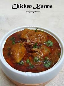 Chicken Korma Recipe / Chicken Qorma Recipe - Yummy Recipes