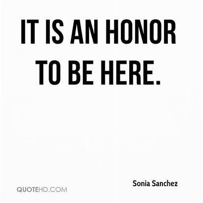 Sanchez Sonia Quotes Honor Quote Quotehd