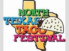 Get Your Stomachs Ready the North Texas Taco Festival is