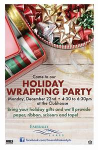 Appreciation Party Invitation Wording El Invited Residents To A Holiday Wrapping Party Where