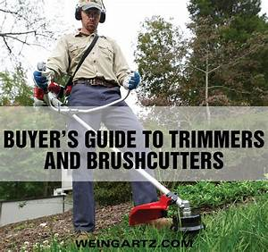Buyer U2019s Guide To Trimmers And Brushcutters