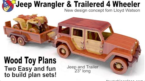 wood toy plans jeep wrangler  trailered  wheeler youtube