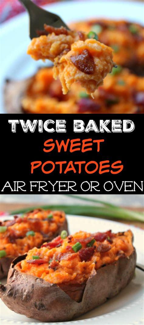 twice air baked fryer sweet potato potatoes recipe
