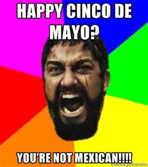 Cinco De Mayo Memes - 25 best ideas about cinco de mayo meme on pinterest