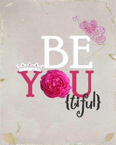 8360e6769796964c9e79360902df2b28 Be Youtiful Quote Poster  Pure Ella