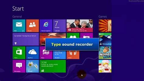 windows 8 two ways to open sound recorder