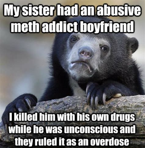 Confession Bear Meme - murderer uses confession bear meme to admit crime