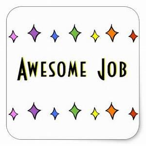 Awesome Job Stickers | Zazzle