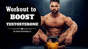 Does Workout Increase Testosterone Levels  U01c0 Secret To Gain Strength