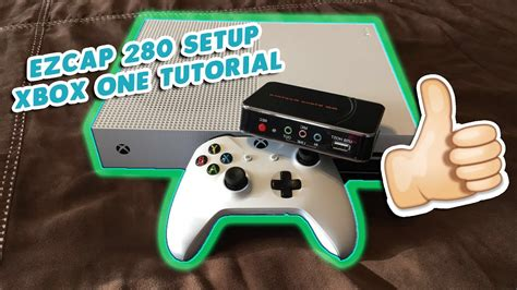 How To Set Up Ezcap 280 For Xbox One Youtube