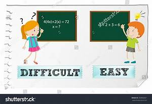 Opposite Adjectives Difficult Easy Illustration Stock ...