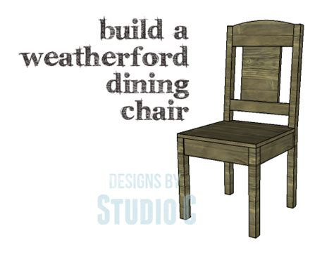 diy plans  build  weatherford dining chair