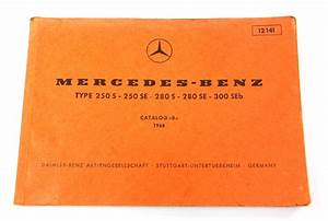 1968 Mercedes 250 S 250 Se 280 S 280 Se 300 Seb Parts Catalog Manual Book 12141