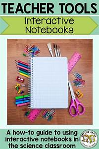 A Beginner U0026 39 S Guide To Setting Up Science Interactive Notebooks