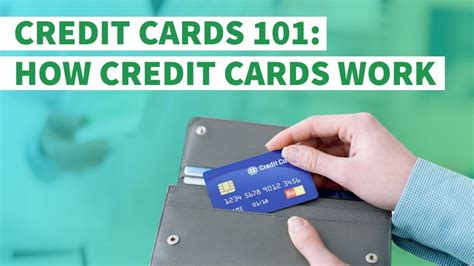 Credit Cards 101 How Do Credit Cards Work? Gobankingrates