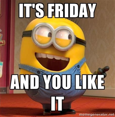 Best Friday Memes - image gallery minion friday