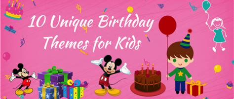 10 most creative birthday party themes for top 10 unique birthday themes for kids in hyderabad