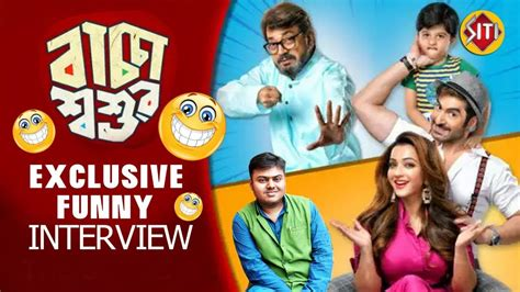 baccha shoshur exclusive funny interview jeet