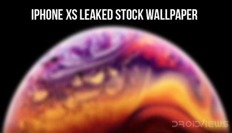 iphone xs leaked stock wallpaper update droidviews