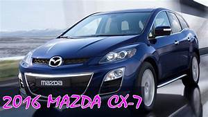 2016 Mazda Cx 7 Review  First Look  Specs  Prices Of 2016