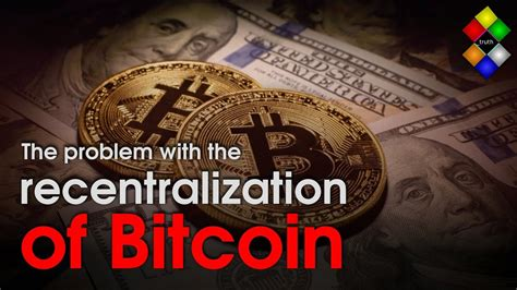 Bitcoin will likely go down in history as a great technological invention that popularized blockchain yet failed due to its design limitations. The problem with the recentralization of Bitcoin explained ...