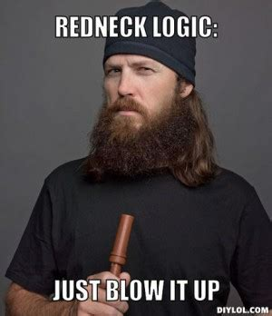 Redneck Meme Generator - quotes from duck dynasty beard quotesgram