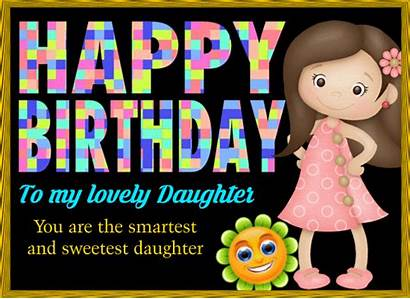 Daughter Birthday Happy Sweetest Smartest Son Wishes