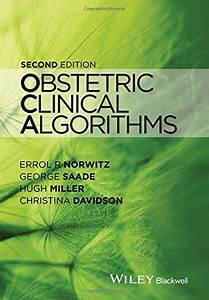Obstetric Clinical Algorithms 2nd Edition