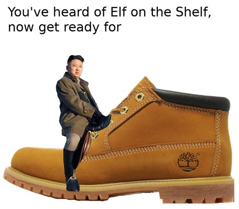 You Ve Heard Of Elf On The Shelf Memes - you ve heard of elf on the shelf now get ready for memes