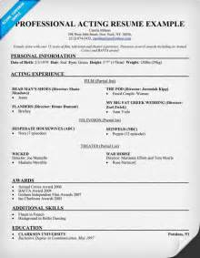 professional acting resume exles acting resume sle writing tips resume companion
