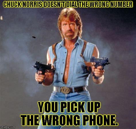 Phone Number Meme - chuck norris guns meme imgflip