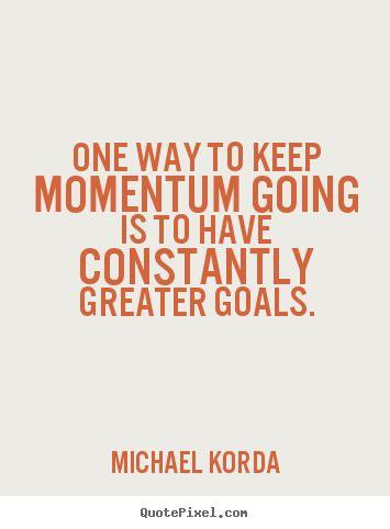 building momentum quotes quotesgram